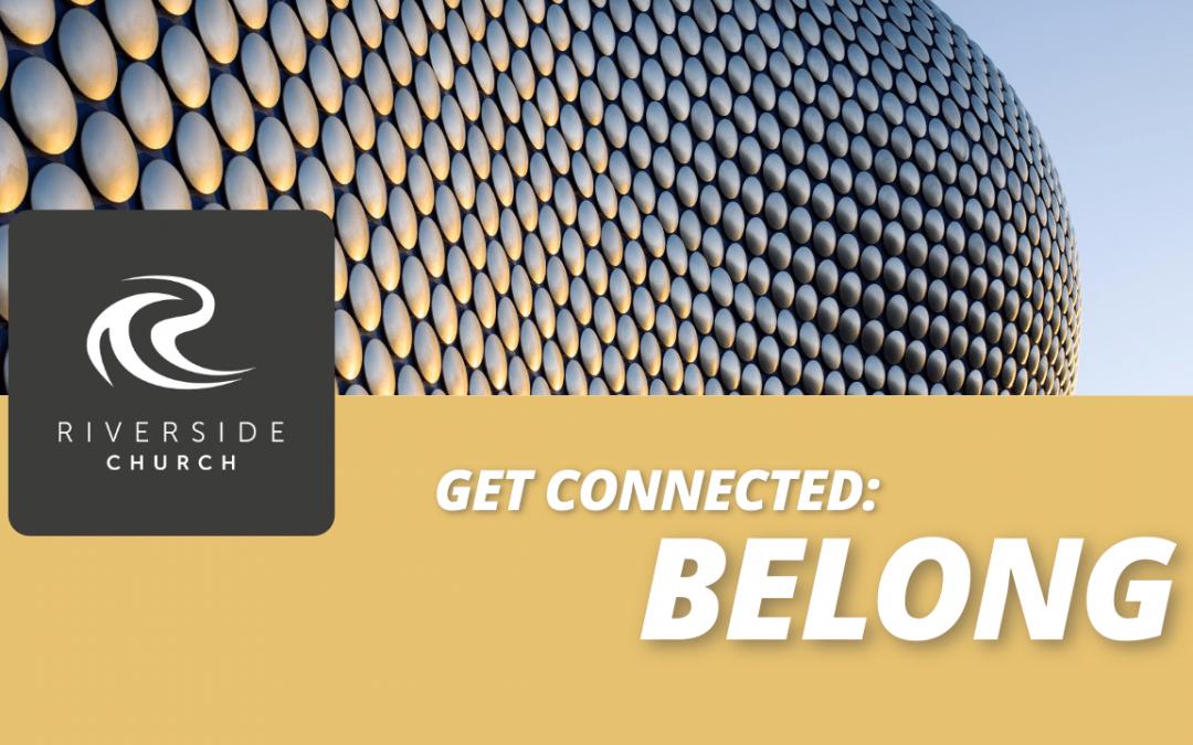 Get Connected: BELONG (Coming Soon)
