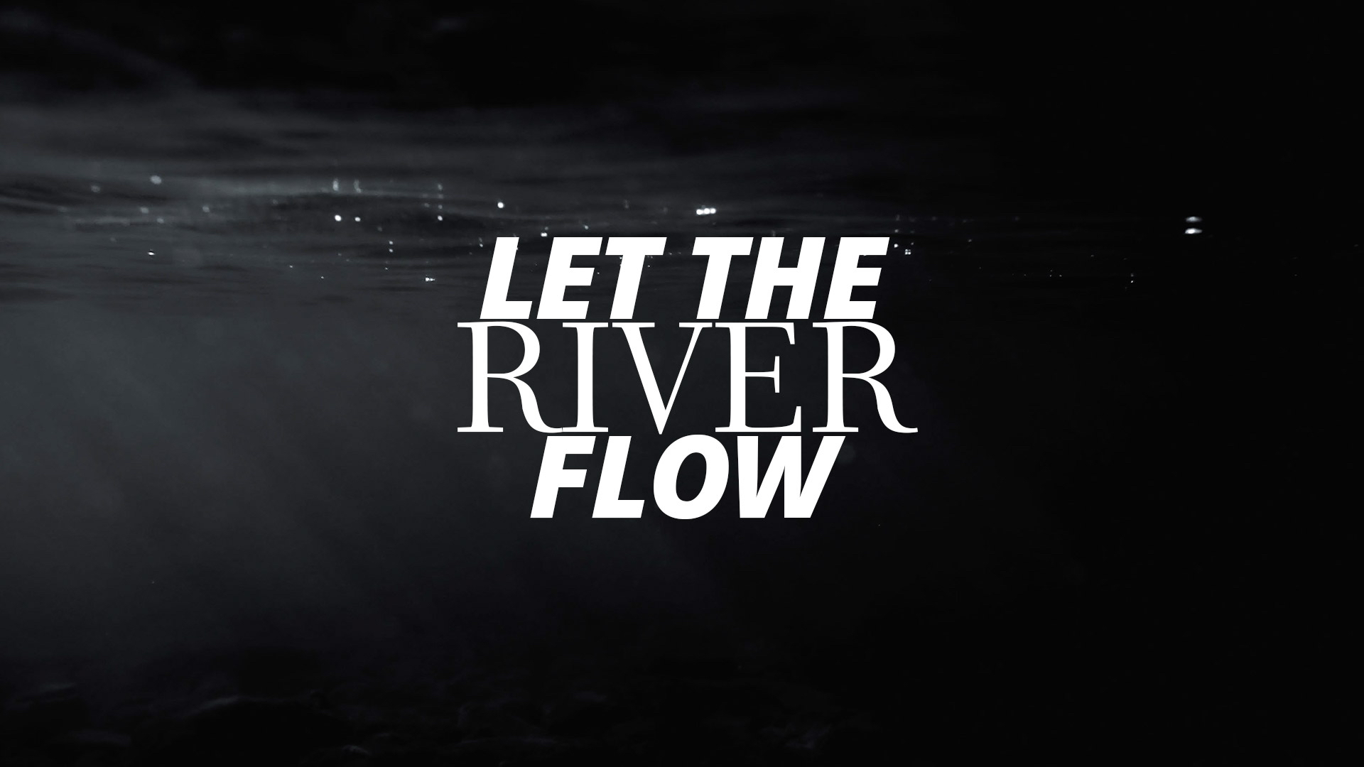 Teaching Series | Let The River Flow