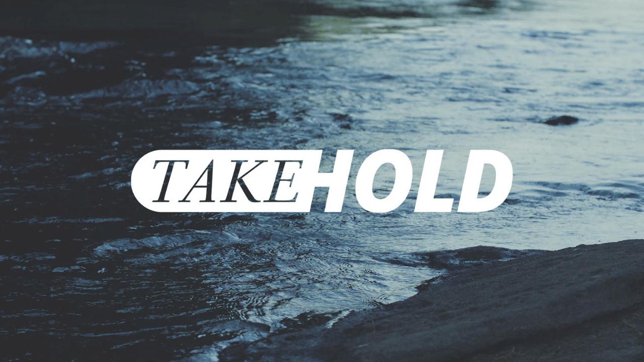 Take Hold | S7: Light Despite The Shadows